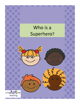 Who is a Superhero? Who is a Real Life Hero?