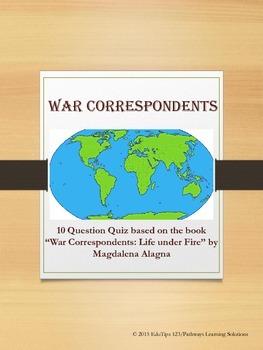"""War Correspondents Quiz *based on """"War Correspondents: Life under Fire""""*"""