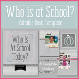 Who is at School Today? Editable Book Template