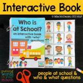BACK TO SCHOOL Interactive book: People at School {for WH-questions}