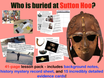 Who is buried at Sutton Hoo Archaeological Dig - Project