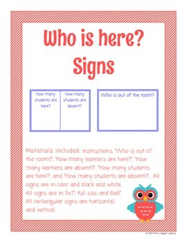 Who is here? Student Management Signs