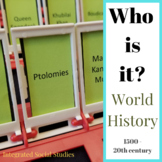 Who is it? World History from 1500 to the 20th century