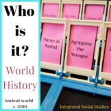 Who is it? World History from the Ancient World - c. 1500