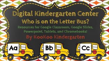 Who is on the Letter Bus-A Digital ELACenter (Compatible with Google Apps)