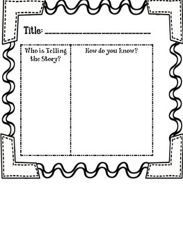 Who is telling the Story? Literacy Notebook Activity