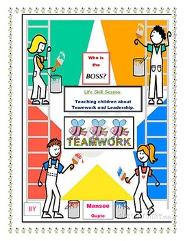 Who is the Boss? Life Skill Session: Teaching children about Teamwork