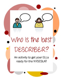 Who is the best describer? Get ELLs ready for NYSESLAT