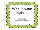 Who is your Nabi ?