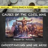 Causes of the Civil War Digital Break Out DBQ Activity