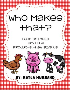 Who makes that? Farm Animal Product Worksheet