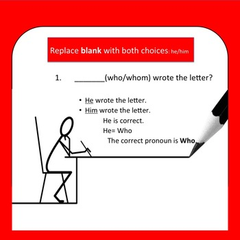 Who or Whom? (The WHO -HE!! Method) Editable Powerpoint and Lesson