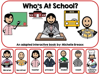 Who's At School?- A Back to School Adapted Book {SPED, Early Childhood, Autism,}