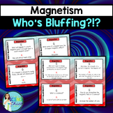 Who's Bluffing - Magnetism Game