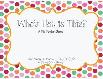 Who's Hat is This? A File Folder Game
