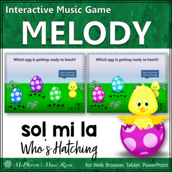 Who's Hatching? Interactive Melody Game (Mi Sol La)