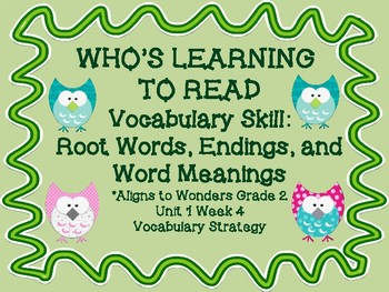 Who's Learning to Read: Root Words, Endings, and Meanings