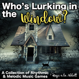 Who's Lurking in the Window MEGA Set!!! {Melodic and Rhyth