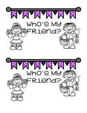 Who's My Friend?