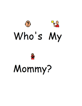 Who's My Mommy? (Autism, Farm Animals, Speech)