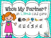 Who's My Partner? - an L Blends Card Game
