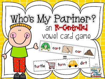 Who's My Partner? an R-Controlled Vowel Card Game