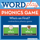 Who's On First? contractions Phonics Game
