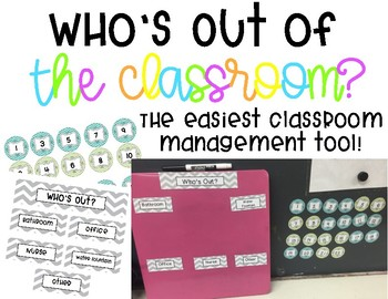 Who's Out of the Classroom? The Best Classroom Management Tool