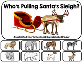 Who's Pulling Santa's Sleigh- An Adapted Book {Autism, Early Childhood}
