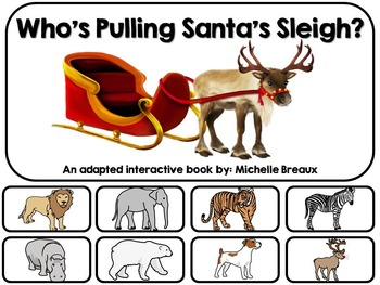 Who's Pulling Santa's Sleigh- An Adapted Book {Autism, Ear
