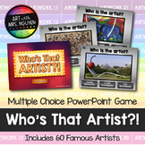 Who's That Artist: Interactive PowerPoint Art Game