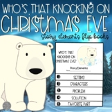 Who's That Knocking on Christmas Eve? Flip Books for Sequencing & Story Elements
