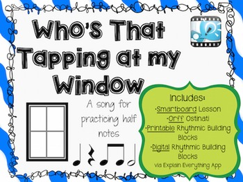 Who's That Tapping at my Window Orff, Smartboard+iPads!