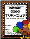 Who's That Turkey?- Character Traits Match Up Activity