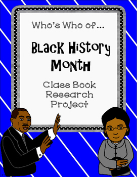 Who's Who of Black History Month Class Book Research Project