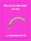 Who's in Love with Arthur? Marc Brown Book study