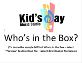Who's in the Box - by Kid's Day Music - mp3 and lesson plan