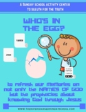 Who's in the Egg?  (Passover, Easter, Names of God)