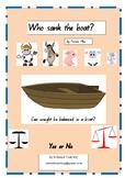 Who sank the boat? by Pamela Allen Scientific Inquiry