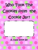 Who took the Cookies from the Cookie Jar? Class Book