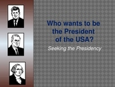 Who wants to be President?