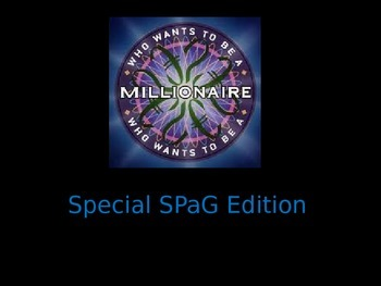 Who wants to be a Millionaire - Spelling, punctuation and grammar!