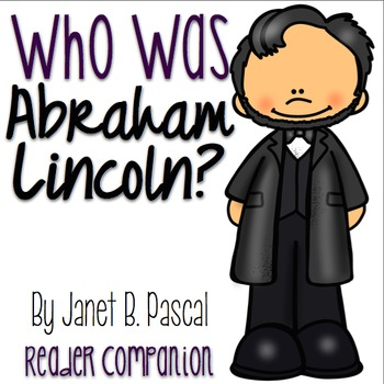 Who was Abraham Lincoln? by Janet B Pascal