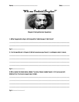Who was Fred Douglass Ch. 3 Comprehension Questions