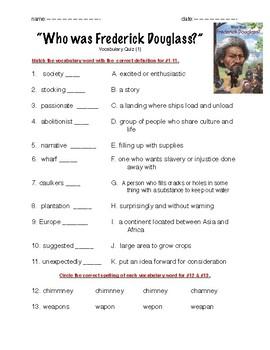 Who was Frederick Douglass Vocab Quiz