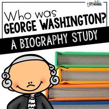 Who was George Washington? A Biography Trifold Unit