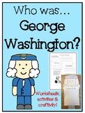 George Washington - No-prep worksheets, activities & craftivity