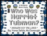 Who Was Harriet Tubman? (McDonough) Book Study / Reading Comprehension Unit