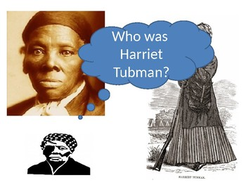 Who was Harriet Tubman Starter Activity