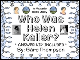 Who Was Helen Keller? (Gare Thompson) Book Study / Reading Comprehension Unit